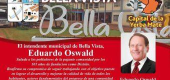 El Intendente Municipal de Bella Vista Sr. Eduardo Oswald saluda a la comunidad