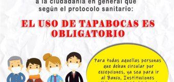 """""""EL USO DE TAPABOCAS ES OBLIGATORIO""""."""