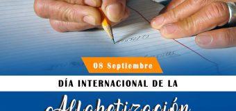 08 de Septiembre – Día Internacional de la Alfabetización.